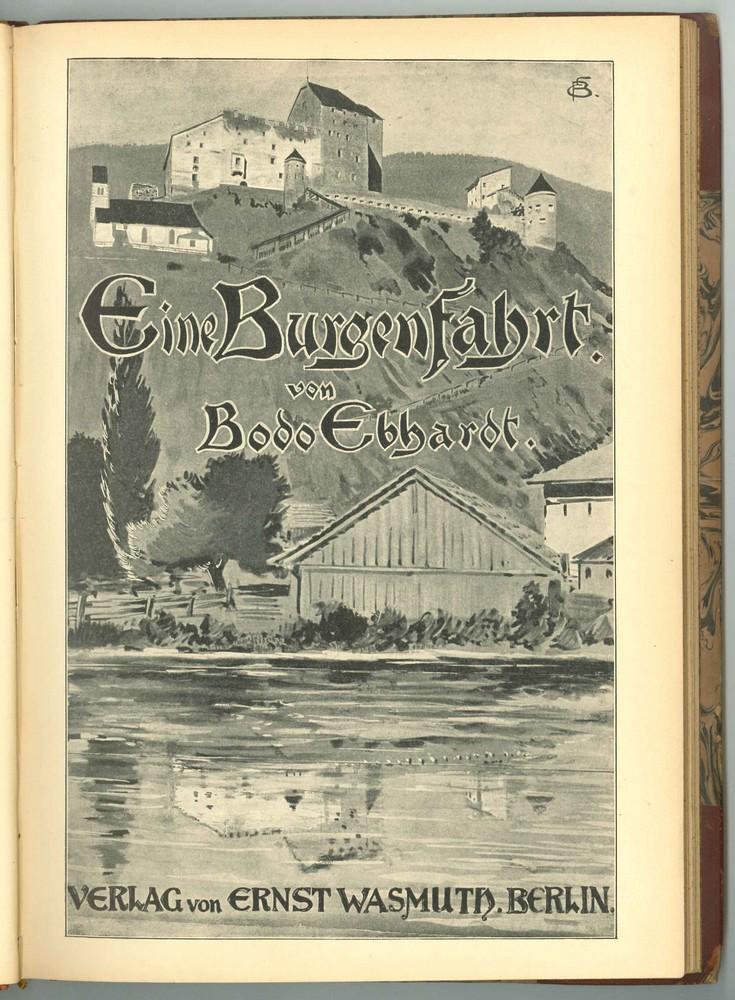Voyage d'étude sur l'architecture des châteaux réalisé à la demande de l'empereur en vue la resturation du Haut-Koenigsbourg. Eine Burgerfahrt. Auteur : Bodo Ebhardt, Berlin, 1901 (STAP 67)